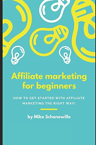 51EQb opeHL - Affiliate marketing for beginners: How to get started with affiliate marketing the right way!