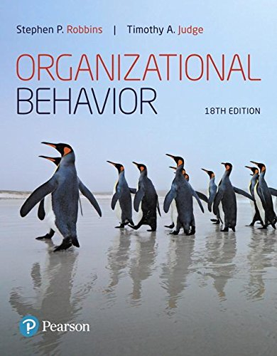 Organizational Behavior (18th Edition) (What's New in Management) by Pearson