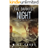 The Darkest Night: Book 7 of the Thrilling Post-Apocalyptic Survival Series: (Surviving the Fall Series - Book 7)