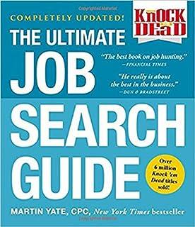 Amazing Knock U0027em Dead: The Ultimate Job Search Guide