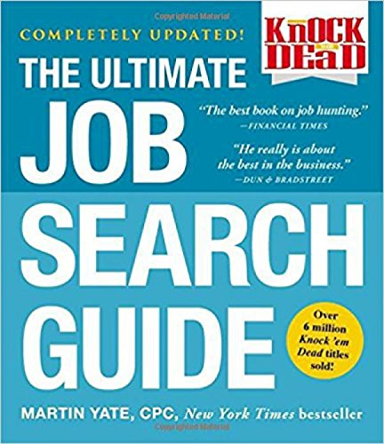 Knock 'em Dead: The Ultimate Job Search (Job Guide)