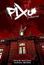 Pixu: The Mark of Evil