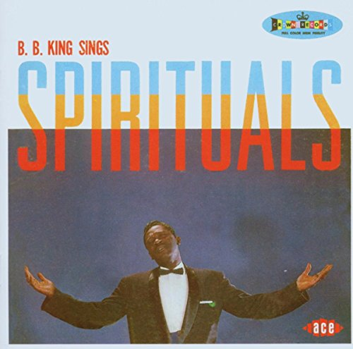 B.B. King - Sings Spirituals - Zortam Music