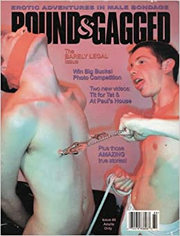 Amazon.com: Bound & Gagged Magazine - Issue 80 (The Barely