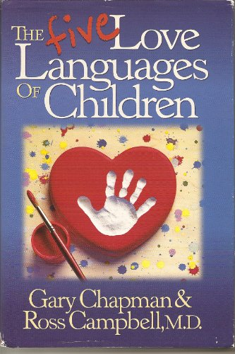 Five Love Languages of Children by Northfield