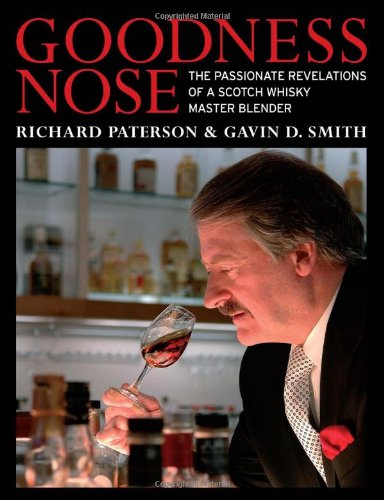 Price comparison product image Goodness Nose: The Passionate Revelations of a Scotch Whisky Master Blender