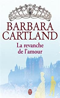 La revanche de l'amour, Cartland, Barbara