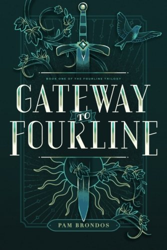 Gateway to Fourline (The Fourline Trilogy)