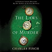 The Laws of Murder: A Charles Lenox Mystery, Book 8 | Charles Finch