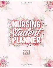 Nursing Student Planner 2021 Monthly Calendar And Weekly Planner: 12 Month Agenda Inspirational Quotes Pink Floral Nursing School Organizer Jan 2021 - Dec 2021: Time Management Journal