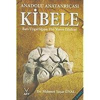 Anadolu Tanrıçası Kibele