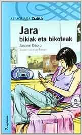 JARA 2. BIKIAK ETA BIKOTEAK - ZUBIA Haur-Literatura 12