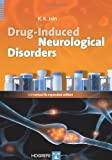 Drug-Induced Neurological Disorders, Jain, Kewal K., 0889374252