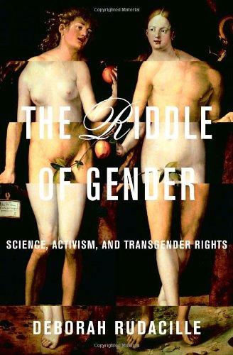 Download The Riddle of Gender: Science, Activism, and Transgender Rights pdf