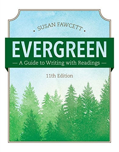 Evergreen: A Guide to Writing with Readings (MindTap Course List)