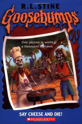 Read Online Goosebumps: Say Cheese and Die! PDF