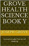 Grove Health Science Book Y: GroveCan...