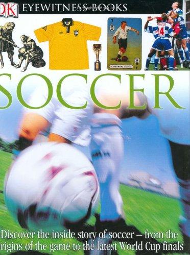 DK EW SOCCER NEW EDIT (DK Eyewitness Books) ebook