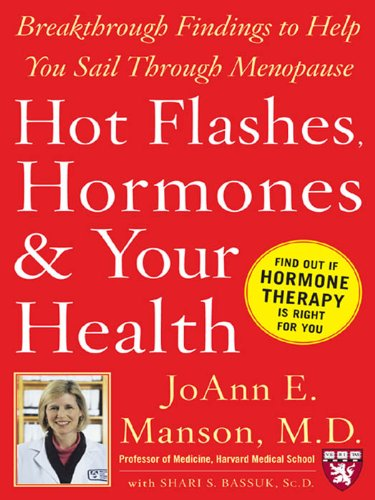 Hot Flashes, Hormons, and Our Health