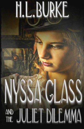 Nyssa Glass and the Juliet Dilemma (Volume 2)