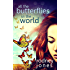 All the Butterflies in the World (John & Tess Book 2)