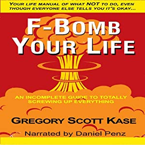 F-Bomb Your Life Audiobook
