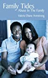 Family Tides, Valerie Diane Armstrong, 1434372383