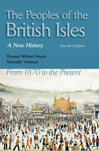 The Peoples of the British Isles: A New History. From 1870 to the Present
