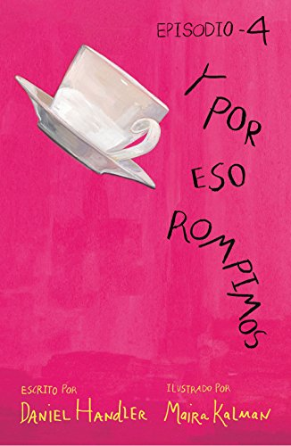 Y por eso rompimos (Episodio 4) (Spanish Edition) by [Handler,