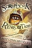 Scrapbook of My Revolution, Amy Spitzley, 1620071878