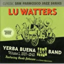 Lu Watters Yerba Buena Jazz Band Volume 1, 1937-1943