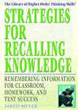 Strategies for Recalling Knowledge, Jared Meyer, 1404204741