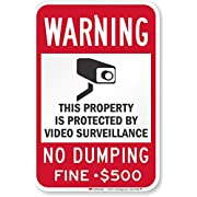 """SmartSign """"Warning - Property Protected by Video Surveillance, No Dumping"""" Sign   12"""" x 18"""" 3M Engineer Grade Reflective Aluminum"""