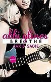 Breathe – Jax und Sadie: Roman (Sea Breeze, Band 1)