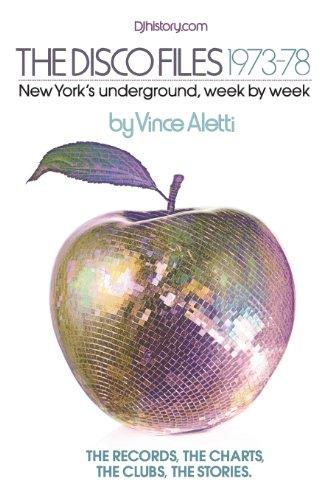 The Disco Files 1973-78: New York's Underground Week By Week