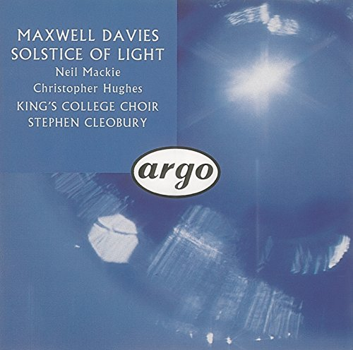 Maxwell Davies: Solstice of Light - The Hills, the Skies, the Sweet and the Salt Waters (Salt Maxwell)