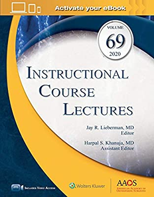 Instructional Course Lectures, Volume 69: Print + eBook with ...