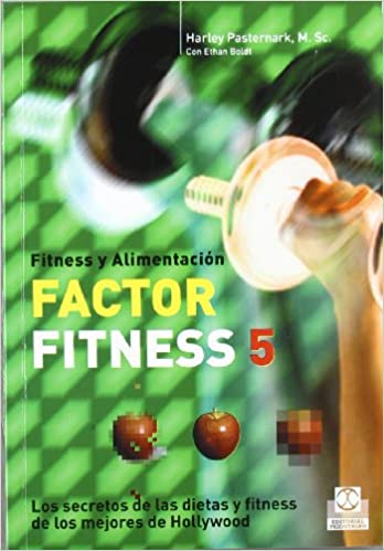 Descarga de libros electrónicos gratuitos para encender fuego FACTOR FITNESS 5. Los secretos de las dietas y fitness de los mejores de Hollywood (Nutrición) 8480199474 PDF ePub MOBI