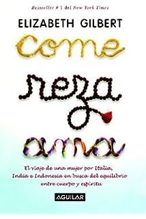 Come Reza Ama Eat Pray Love Spanish Edition