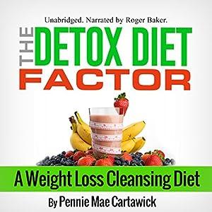 The Detox Diet Factor Audiobook