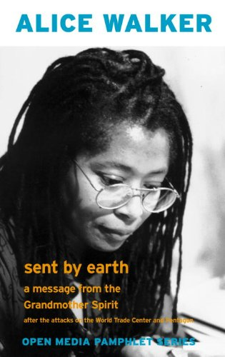 Sent by Earth: A Message from the Grandmother Spirit After the Bombing of the World Trade Center and the Pentagon