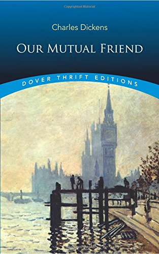Our Mutual Friend (Dover Thrift Editions)