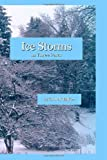 Ice Storms, Chuck Baker, 1438236093