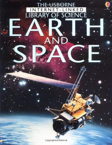 Earth and Space (The Usborne Internet-Linked Library of Science)