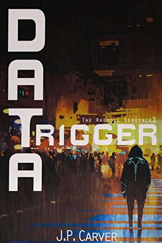 DataTrigger (The Ragdoll Sequence Book 1)