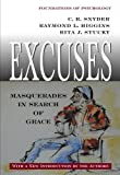 img - for Excuses: Masquerades in Search of Grace (Foundations of Psychology) by C. R. Snyder (2005-12-01) book / textbook / text book