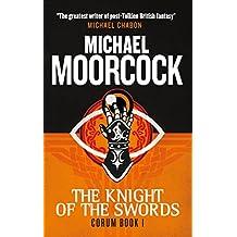 Corum - The Knight of Swords: The Eternal Champion