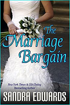 The Marriage Bargain (Billionaire Games Book 1) by [Edwards, Sandra]