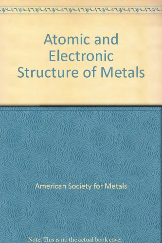 Atomic and Electronic Structure of Metals