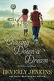 Chasing Down a Dream: A Blessings Novel